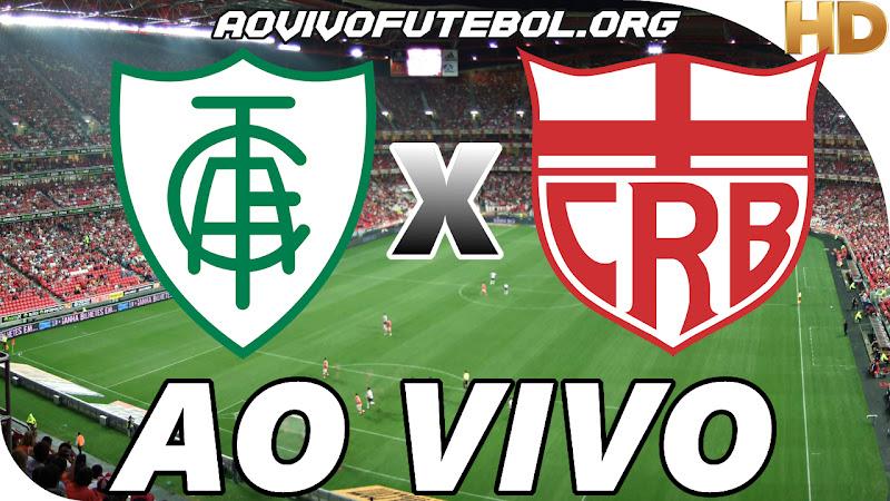 Assistir América Mineiro x CRB Ao Vivo
