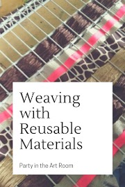 Weaving with Reusable Materials