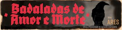 curta: «Badaladas de Amor e Morte»