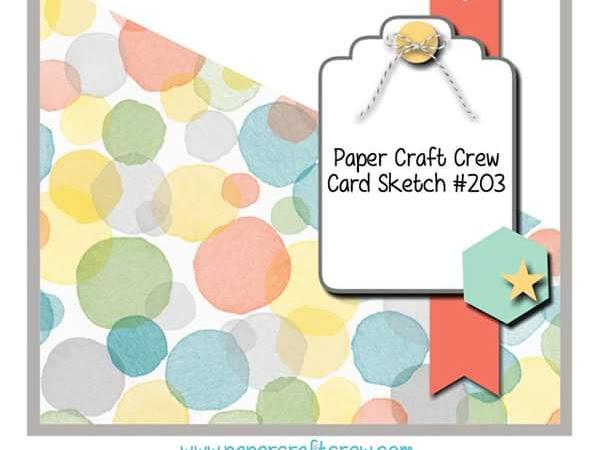 Paper Craft Crew Challenge # 203