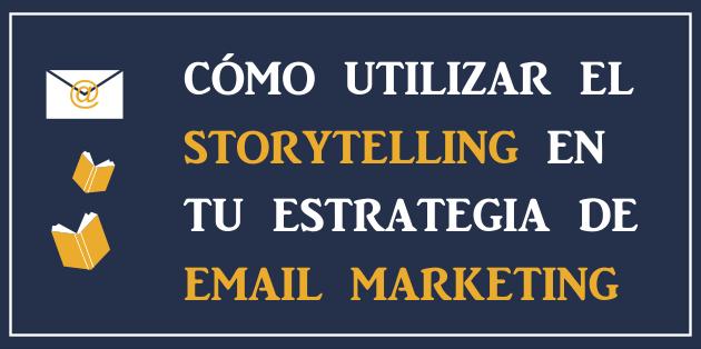 Storytelling · El blog de Mailrelay