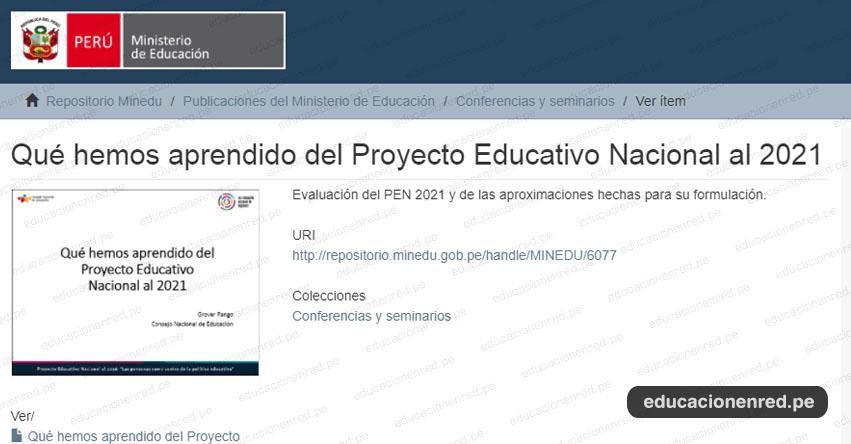 MINEDU: Qué hemos aprendido del Proyecto Educativo Nacional al 2021 (.PDF) www.minedu.gob.pe