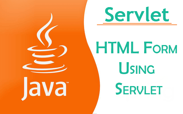 Using various HTML Components With Java Servlet   Geek's Bash