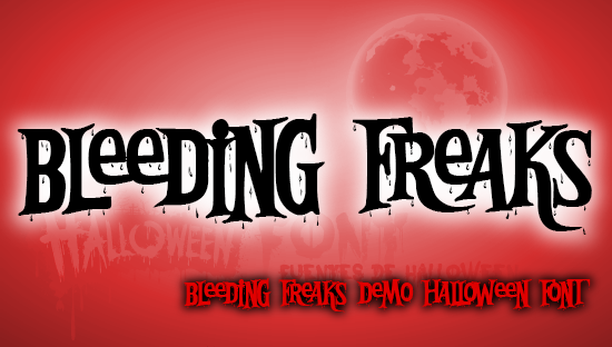 BLEEDING FREAKS font -Monstruos sangrantes