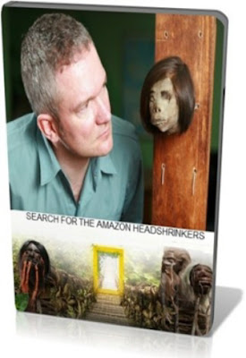Амазония: зловещий ритуал / Headshrinkers of the Amazon / Search Amazon for the Headshrinkers. 2009.