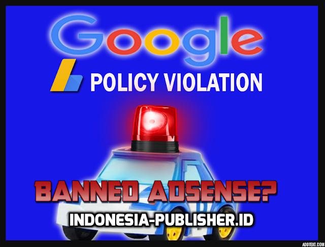 Tips Aman Agar Akun Adsense Blog Tidak Dibanned Google