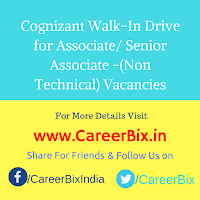 Cognizant Walk-In Drive for Associate/ Senior Associate -(Non  Technical) Vacancies