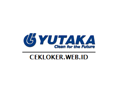 Info Lowongan Terbaru Cibitung Kawasan mm2100 PT.Yutaka Manufacturing Indonesia (YMI)