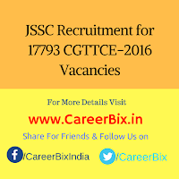 JSSC Recruitment for 17793 CGTTCE-2016 Vacancies