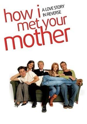 Série Como Eu Conheci Sua Mãe - 2ª Temporada 2006 Torrent