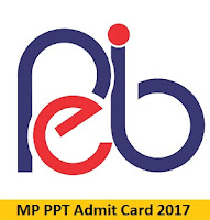 MP PPT Admit Card 2017