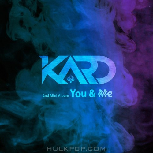 KARD – KARD 2nd Mini Album `YOU & ME` (ITUNES PLUS AAC M4A) [FULL_CD]
