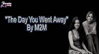 The Day You Went Away By M2M Karaoke, Mp3, Minus One and Lyrics