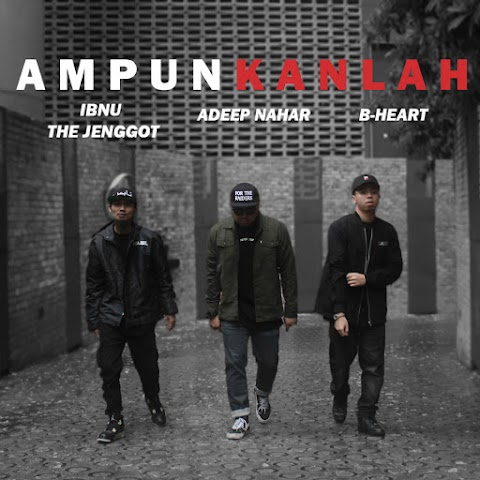 Adeep Nahar, B-Heart & Ibnu The Jenggot - Ampunkanlah MP3