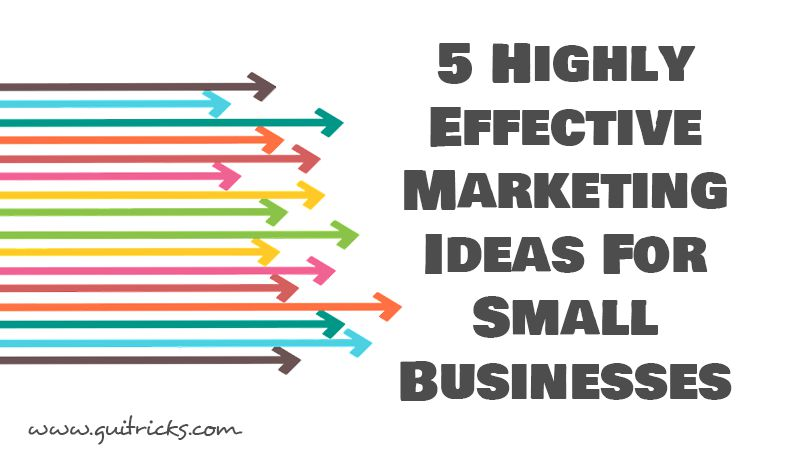 Effective Marketing Ideas For Small Businesses