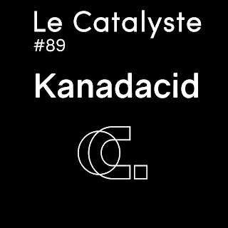 Le Catalyste #89: Kanadacid (live set), Anome, Umek, juan Atkins, ASA 808, Helena Hauff