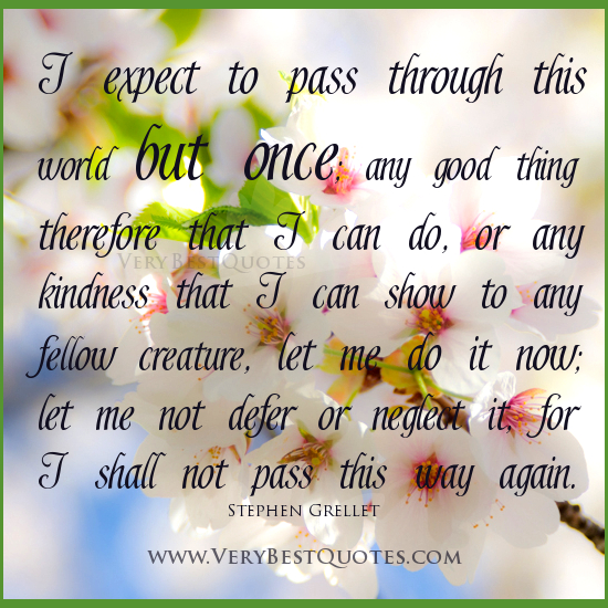 Inspirational Quotes For Kindness Day: Daily Milestones: Inspirational Words For The Week
