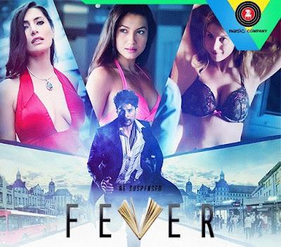 Kya Kasak - Fever (2016)