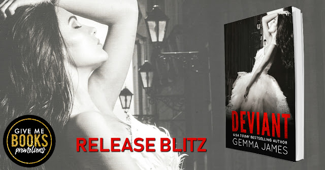 [New Release] DEVIANT by Gemma James @gemmajames80 @GiveMeBooksBlog #Review #TheUnratedBookshelf