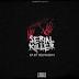 Seriall Killers - Selirasday Ft. Hislarson (DOWNLOAD TRACK) 2017 [RAP LUBAZ]