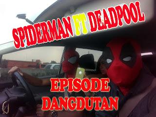 spiderman dan deadpool lagi dangdutan