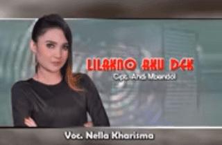 Lirik Lagu Lilakno Aku Dek - Nella Kharisma