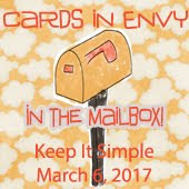 Cards In Envy~Keep It Simple (In the Mailbox Favourite)