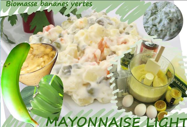 mayonnaise légère aux oeufs durs, biomasses de bananes vertes, régime