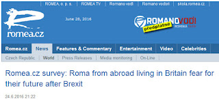 http://www.romea.cz/en/news/world/romea-cz-survey-roma-from-abroad-living-in-britain-fear-for-their-future-after-brexit#.V22M1WmRvHs.facebook