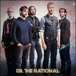 The 24 Greatest Bands In The World Right Now: 03. The National