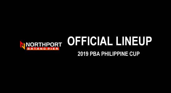 LIST: NorthPort Batang Pier Official Lineup 2019 PBA Philippine Cup