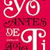 YO ANTES DE TI - JOJO MOYES