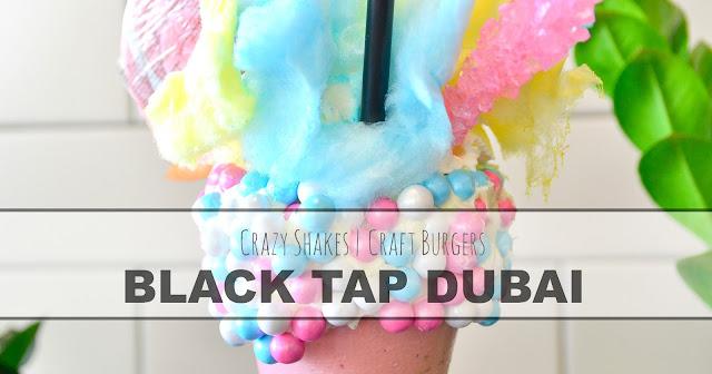 Black Tap Dubai