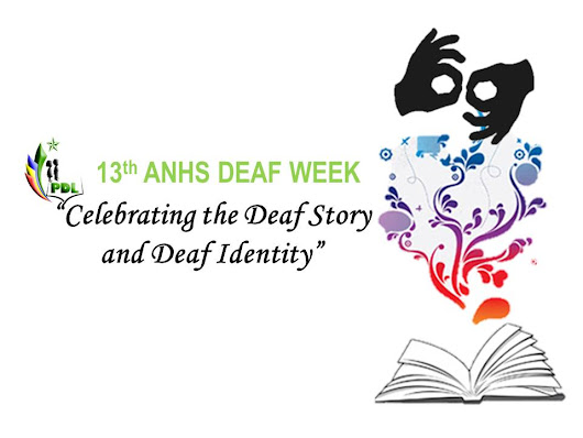 13th ANHS DEAF WEEK