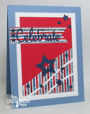 ODBD Patriotic Paper Collection, ODBD Custom Celebrate and Wish Dies, ODBD Custom Sparkling Stars Dies, ODBD Custom Leafy Edged Borders Dies, ODBD Custom Pierced Rectangles Dies, Card Designer Angie Crockett