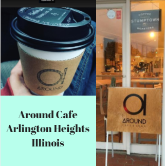 Around Cafe local coffee shop in downtown Arlington Heights, Illinois