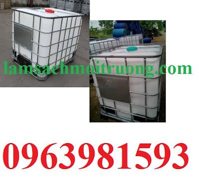 Cung cấp thùng chứa 1000 lít, tank đựng hóa chất, bồn đựng hóa chất giá rẻ