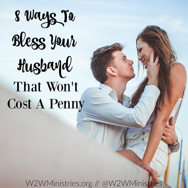 8 ways to bless your husband that won't cost a penny. #marriage #marriagemonday #wife #husband #blessyourhusband