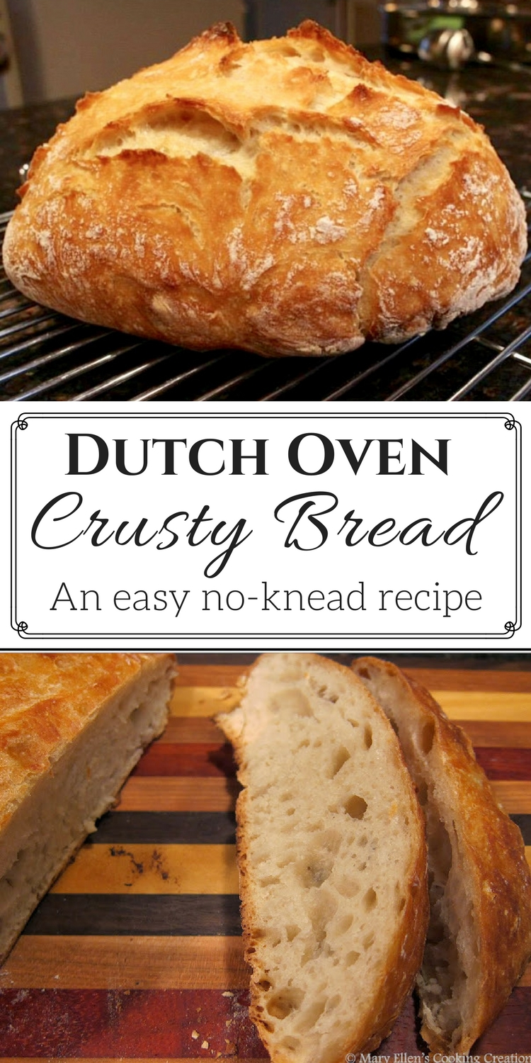 Mary Ellen's Cooking Creations: Easy, No-Knead Dutch Oven ...