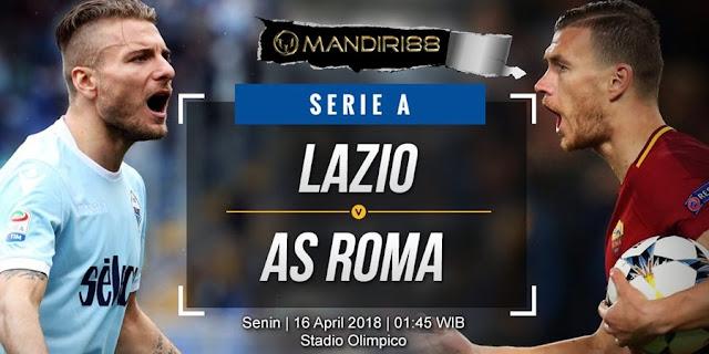 Prediksi Lazio Vs AS Roma, Senin 16 April 2018 Pukul 01.45 WIB