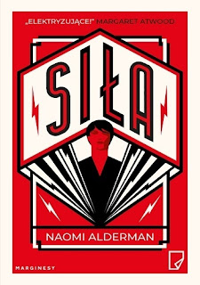 """""""Siła"""" Naomi Alderman"""