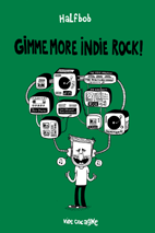 Gimme more indie rock!