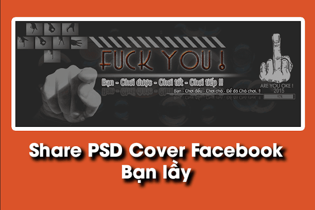 PSD Cover Facebook - Bạn lầy