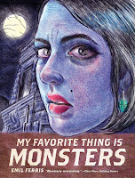 My Favorite Thing Is Monsters Vol. 1, (My Favorite Thing Is Monsters #1), Emil Ferris