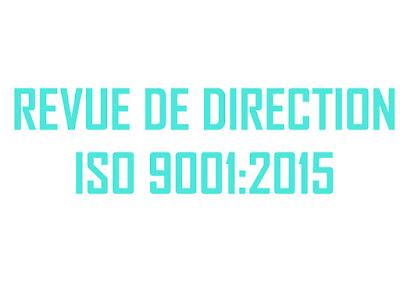 Ordre du jour type d'une revue de direction selon la nouvelle version de la norme ISO 9001:2015