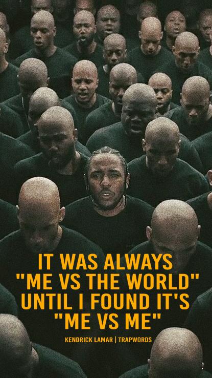 Me Vs Me Quotes : quotes, Kendrick, Lamar, Quotes