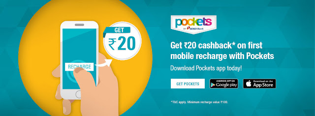Pockets App By ICICI - Rs 20 Cashaback on 1st Recharge at Pockets App