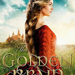 Blog Tour & Review :: The Golden Braid by Melanie Dickerson