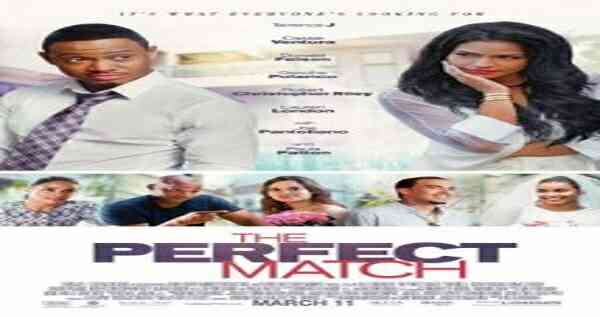 The Perfect Match 2016 Full Movie Download HD 720p 300MB