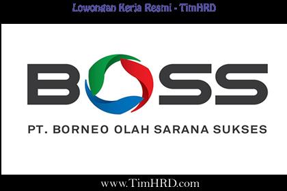 Lowongan Kerja Resmi PT. Borneo Olah Sarana Sukses, Tbk